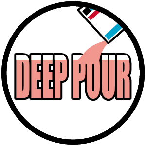 DEEP POUR