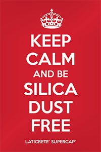 KEEP CALM AND BE SILICA DUST FREE