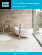 Tile and Stone Installation Systems LATICRETE Product Selection Catalog